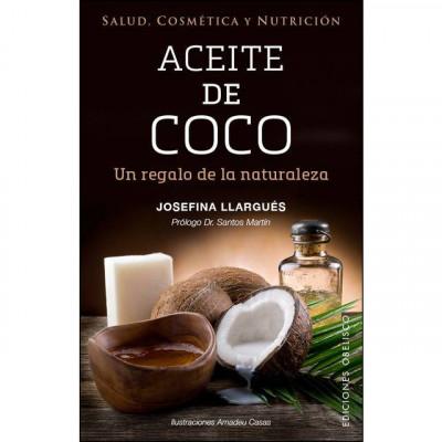 Salud, cosmética y nutrición: Aceite de coco, un regalo de la naturaleza