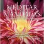 Meditar con Mandalas. Michal Beaucaire