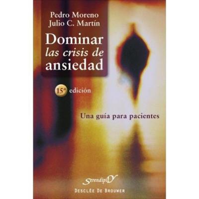 Dominar las crisis de ansiedad_Pedro Moreno