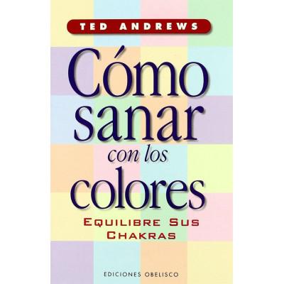 Cómo sanar con los colores