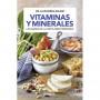 Vitaminas y mineales : Las bases de la dieta mediterránea