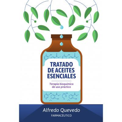 Tratado de aceites esenciales - Alfredo Quevedo - Libro