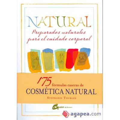 Natural: Preparados naturales para el cuidado corporal