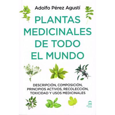 Plantas medicinales de todo el mundo- Adolfo Pérez Augustí