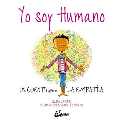 Yo soy humano- Peter H. Reynolds; Susan Verde