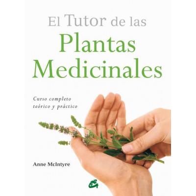 El tutor de las plantas medicinales- Anne McIntyre