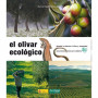 El olivar ecológico -Manuel Pajarón Sotomayor