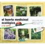 El huerto medicinal ecológico