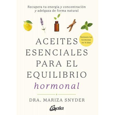 Aceites esenciales para el equilibrio hormonal- Dra. Mariza Snyder