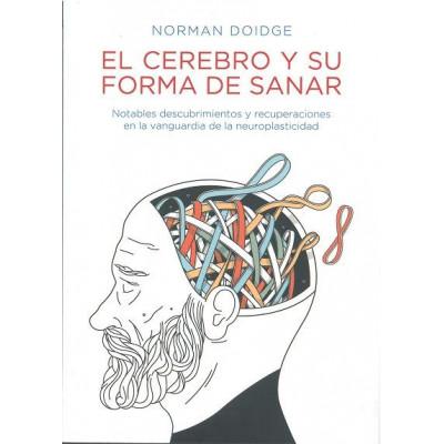 El cerebro y su forma de sanar- Norman Doidge
