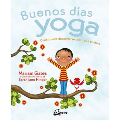 Buenos días yoga -Mariam Gates y Sarah Jane Hinder