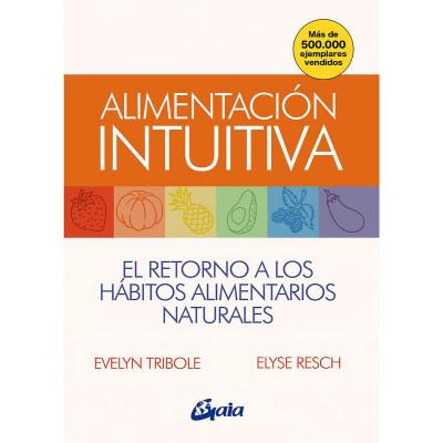 Alimentación intuitiva - Elyse Resch y Evelyn Tribole